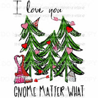 Gnome valentine tree saying Sublimation transfers Heat Transfer