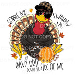 Gobble Me Swallow Me Turkey Thanksgiving Sublimation