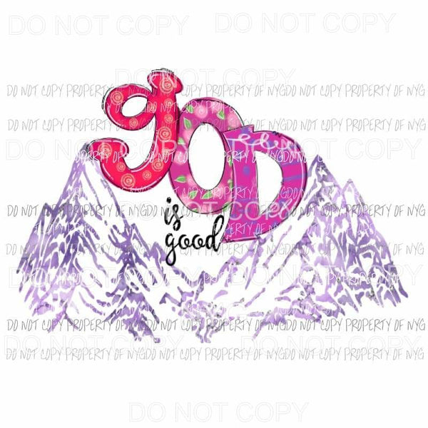 God is good 1 mountains Sublimation transfers Heat Transfer