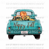 Happy Fall Yall Old Truck Halloween Sublimation transfers Heat Transfer