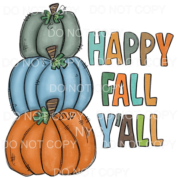 Happy Fall Y'all Stacked Pumpkins Orange Blue Gray