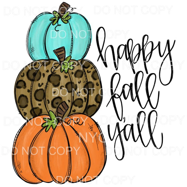 Happy Fall Y'all Stacked Pumpkins Orange Leopard Teal