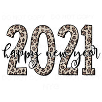 Happy New Year 2021 Leopard Sublimation transfers - Heat