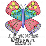 He Has Made Everything Beautiful Ecclesiastes Butterfly