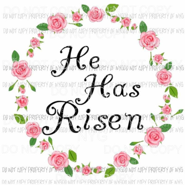 He has risen wreath 3 Sublimation transfers Heat Transfer
