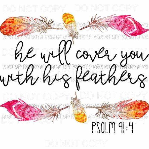 He Will Cover You With His Feathers Psalm 91:4 Sublimation transfers Heat Transfer