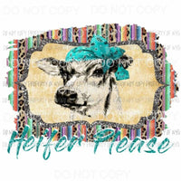 Heifer Please serape Background 2 Sublimation transfers Heat Transfer