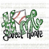 Home sweet home baseball / Softball GREEN Sublimation transfers Heat Transfer