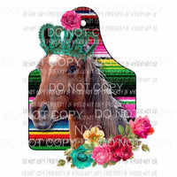 Horse Show Tag serape flowers crown Sublimation transfers Heat Transfer