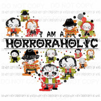 I Am A Horroraholic horror movies Jason Freddie IT Chuckie Sublimation transfers Heat Transfer