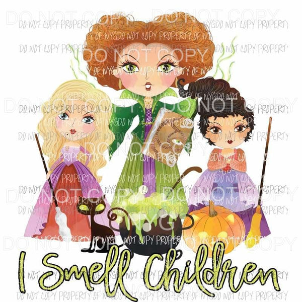 I Smell Children color cartoon Sanderson sisters Hocus Pocus Sublimation transfers Heat Transfer