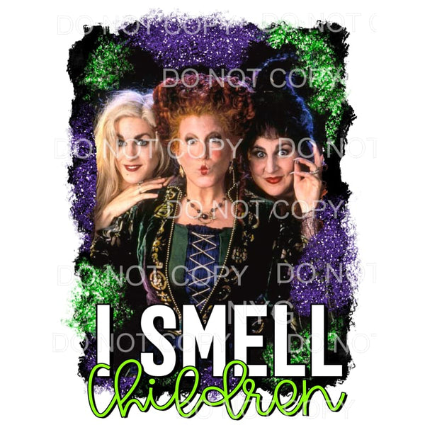 I Smell Children Hocus Pocus Sublimation transfers - Heat