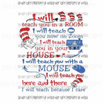 I Will Teach Dr Seuss #1 Sublimation transfers Heat Transfer