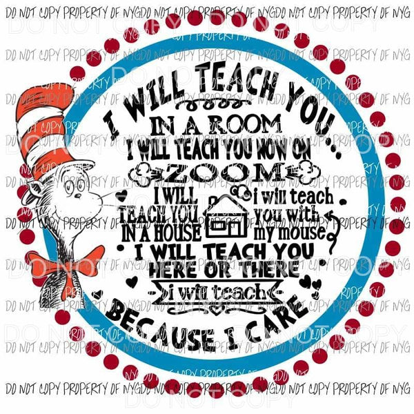 I Will Teach Dr Seuss #2 red blue circle Sublimation transfers Heat Transfer