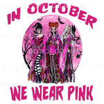 In October We Wear Pink Hocus Pocus Sublimation transfers -