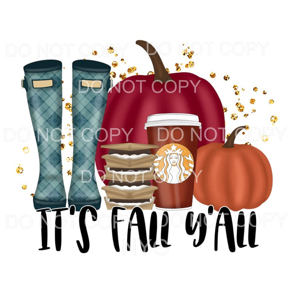 It's Fall Y'all Boots Smores Pumpkin Spice Pumpkins