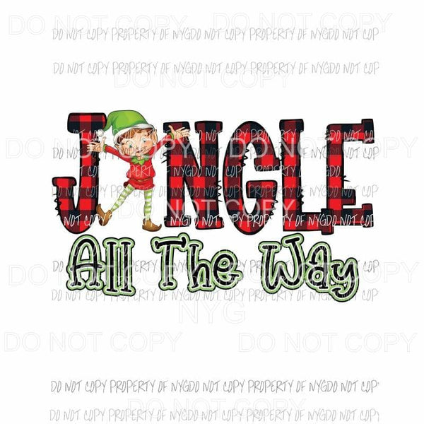 Jingle all the way elf Sublimation transfers Heat Transfer
