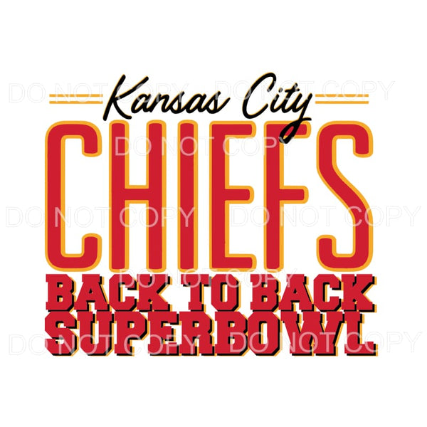 KC Chiefs Back to Back superbowl Sublimation transfers -