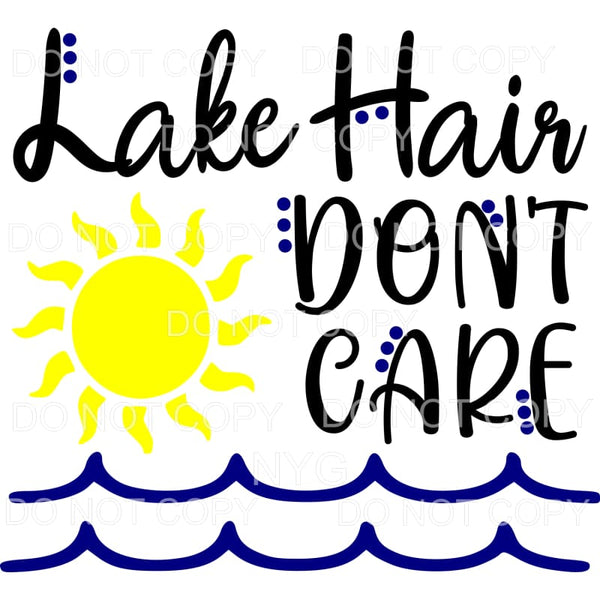 Lake Hair Don't Care Sun Waves Sublimation transfers - Heat