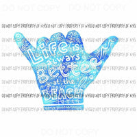 Life Is Better At The Beach #2 Sublimation transfers Heat Transfer