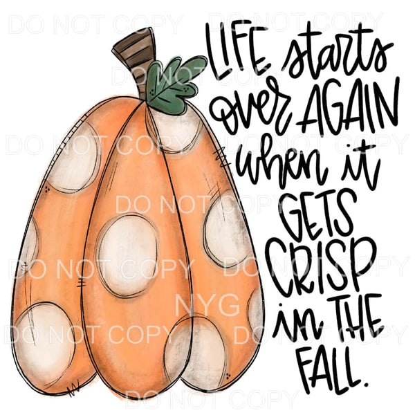 Life Starts Over Again In The Fall Pumpkin Polka Dots