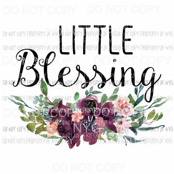 Little Blessing pink purple flowers Sublimation transfers Heat Transfer