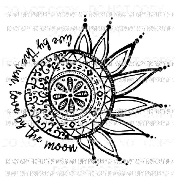 Live by the sun love by the moon Sublimation transfers Heat Transfer