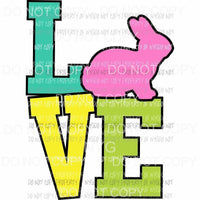 Love Easter pastels stacked pink rabbit Sublimation transfers Heat Transfer