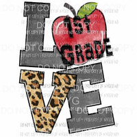 Love - Grade girls Pre k - 6th Grade school grades Sublimation transfers Heat Transfer