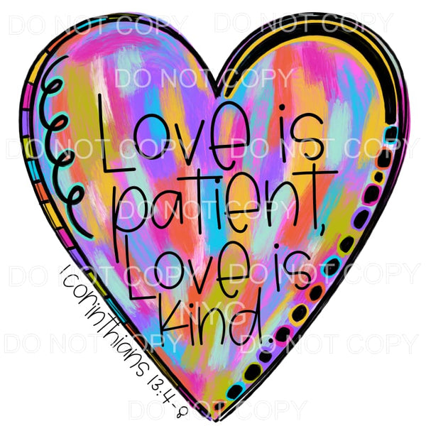Love Is Patient Love Is Kind Painted Heart Sublimation