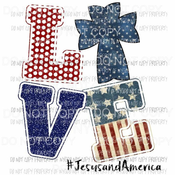 Love Jesus and America stacked red white blue cross Sublimation transfers Heat Transfer