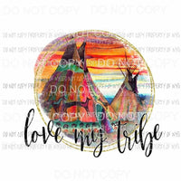 Love My Tribe tents sunset Sublimation transfers Heat Transfer