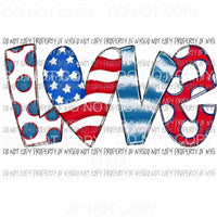 Love red white blue USA Sublimation transfers Heat Transfer