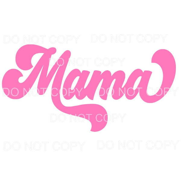 MAMA Pink Retro Sublimation transfers - Heat Transfer