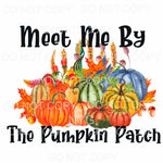 Meet Me By The Pumpkin Patch Colorful Pumpkins Sublimation