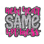 New Year Same Hot Mess #1 Pink Sublimation transfers - Heat