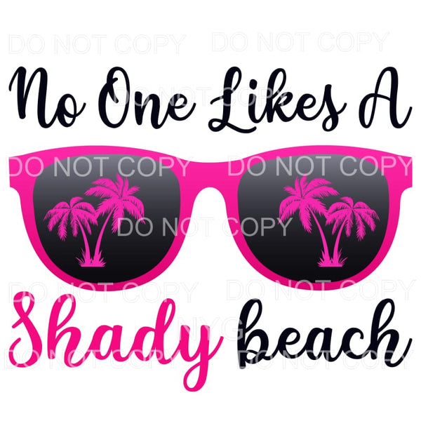 No One Likes A Shady Beach Hot Pink Sunglasses Palm Trees