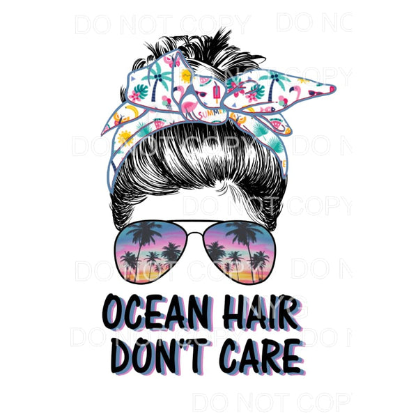 ocean hair dont care messy bun Sublimation transfers - Heat