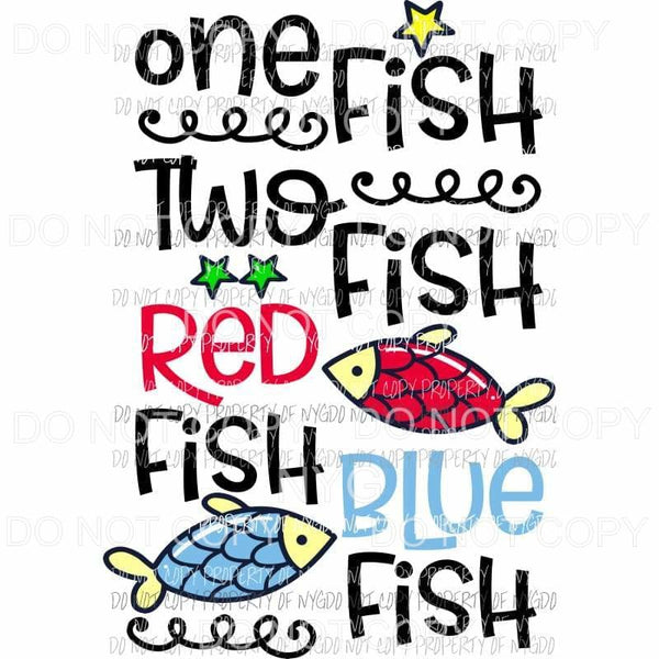 One Fish Two Fish Dr Seuss Sublimation transfers Heat Transfer