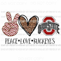Peace Love Buckeyes Ohio State Sublimation transfers Heat Transfer