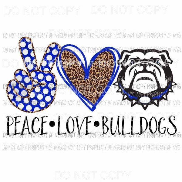 Peace Love Bulldogs blue Sublimation transfers Heat Transfer