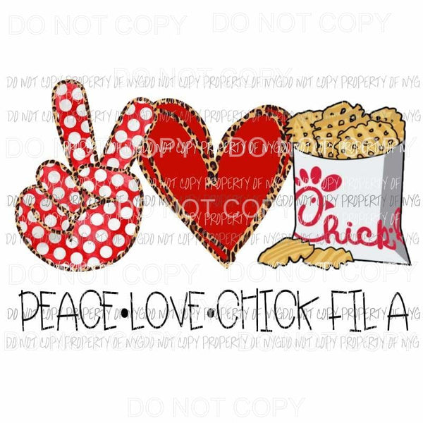 Peace Love Chick Fil A Fries Sublimation transfers Heat Transfer