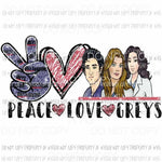 Peace Love Greys Anatomy Sublimation transfers Heat Transfer
