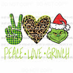 Peace love Grinch 3 Sublimation transfers Heat Transfer
