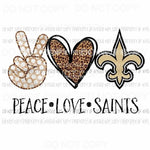 Peace Love Saints New Orleans Sublimation transfers Heat Transfer