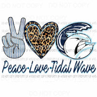 Peace Love Tidal Wave # 1 Sublimation transfers Heat Transfer