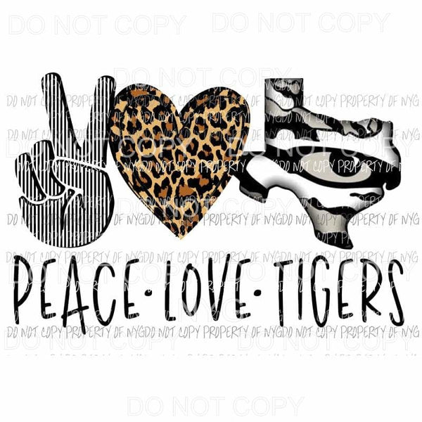 Peace Love Tigers Black Texas Sublimation transfers Heat Transfer