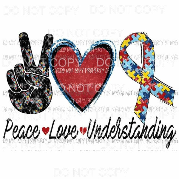 Peace Love understanding Autism Sublimation transfers Heat Transfer