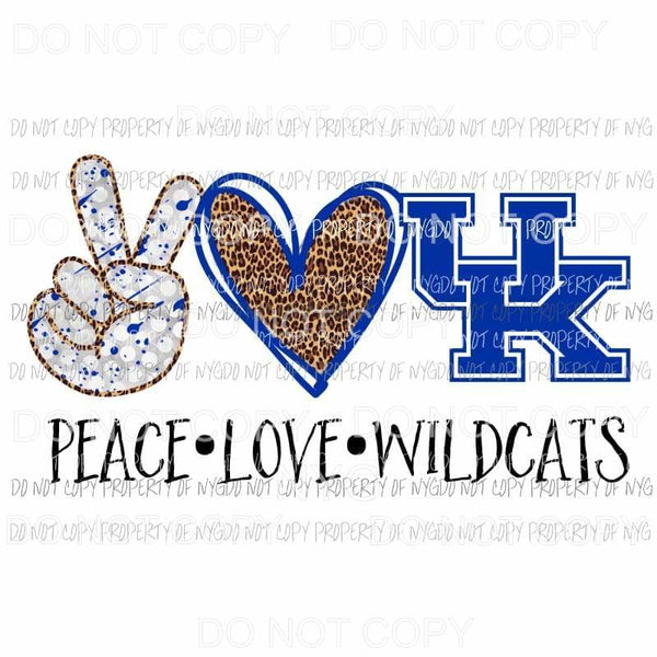 Peace Love Wildcats Kentucky Sublimation transfers Heat Transfer