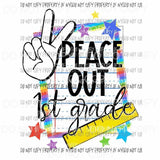 Peace Out # 1 Pre k - 6th Grade school you choose Sublimation transfers Heat Transfer